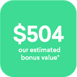 $504 our estimated bonus value